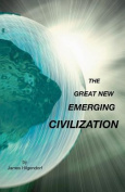 The Great New Emerging Civilization