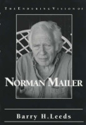 The Enduring Vision of Norman Mailer