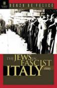 The Jews in Fascist Italy