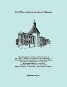 Civil War Justice In Southeast Missouri