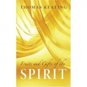 Fruits and Gifts of the Spirit