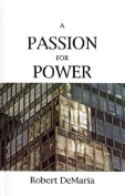 A Passion for Power