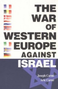 The War of Western Europe Against Israel