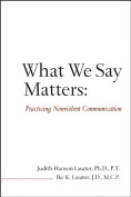 What We Say Matters