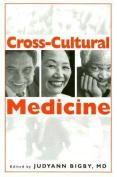Cross-Cultural Medicine: