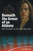 Beneath the Armor of an Athlete