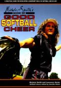 Michele Smith's Book of Good Softball Cheer