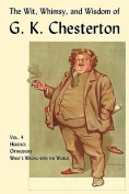 The Wit, Whimsy, and Wisdom of G. K. Chesterton, Volume 4