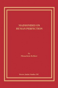 Maimonides on Human Perfection