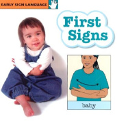 First Signs (Early Sign Language) [Board book]