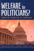 Welfare for Politicians?