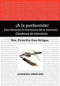 A La Perfeccion! Cuaderno De Ejercicios