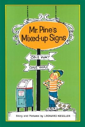 Mr. Pine's Mixed-Up Signs by Leonard P Kessler.