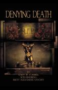 Denying Death