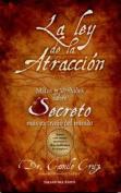 La Ley de la Atraccion [Spanish]