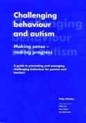 Challenging Behaviour and Autism