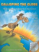 Galloping the Globe