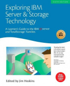 Exploring IBM Server and Storage Technology