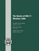 The Basics of 802.11 Wireless LANs