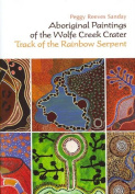 Aboriginal Paintings of the Wolfe Creek Crater