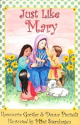 Just Like Mary