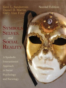 Symbols, Selves and Social Reality