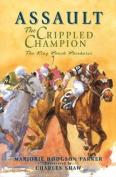 Assault: The Crippled Champion