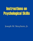 Instructions on Psychological Skills