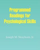 Programmed Readings on Psychological Skills