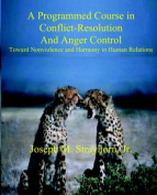 A Programmed Course in Conflict-Resolution and Anger Control