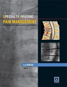 Specialty Imaging: Pain Management