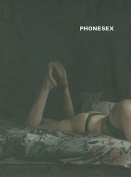 Phillip Toledano: Phonesex