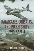 Kamikazes, Corsairs and Picket Ships
