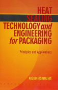 Heat Sealing Technology and Engineering