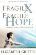 Fragile X, Fragile Hope