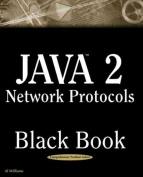 Java 2 Network Protocols Black Book [With CDROM]