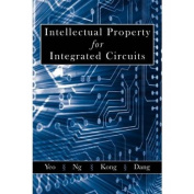 Intellectual Property for Integrated Circuits