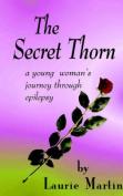 The Secret Thorn