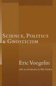 Science Politics Gnosticism