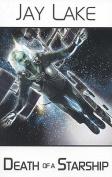 Death of a Starship