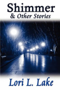 Shimmer & Other Stories