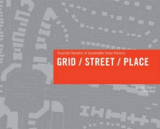 Grid/ Street/ Place