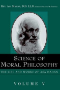 Science of Moral Philosophy.