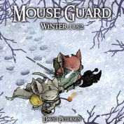 Mouse Guard: v. 2: Winter 1152