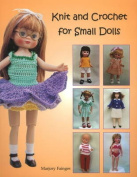 Knit and Crochet for Small Dolls