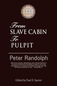 From Slave Cabin to Pulpit