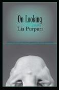 On Looking: Essays
