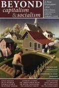 Beyond Capitalism & Socialism