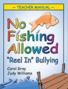 No Fishing Allowed Teacher Manual