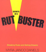 Secrets of a Rutbuster